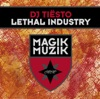 Lethal Industry, Tiësto