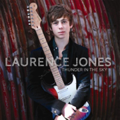 Thunder In The Sky Laurence Jones - Laurence Jones