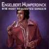 Engelbert Humperdinck: 16 Most Requested Songs ジャケット画像