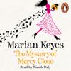 Marian Keyes - The Mystery of Mercy Close (Unabridged) artwork