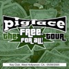 The Free For All Tour: Key Club, West Hollywood, CA 05/08/2005 (Live), Pigface