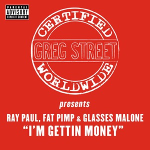 I'm Gettin' Money - Single Mp3 Download