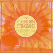 The Foghorn Stringband - Salty River Reel