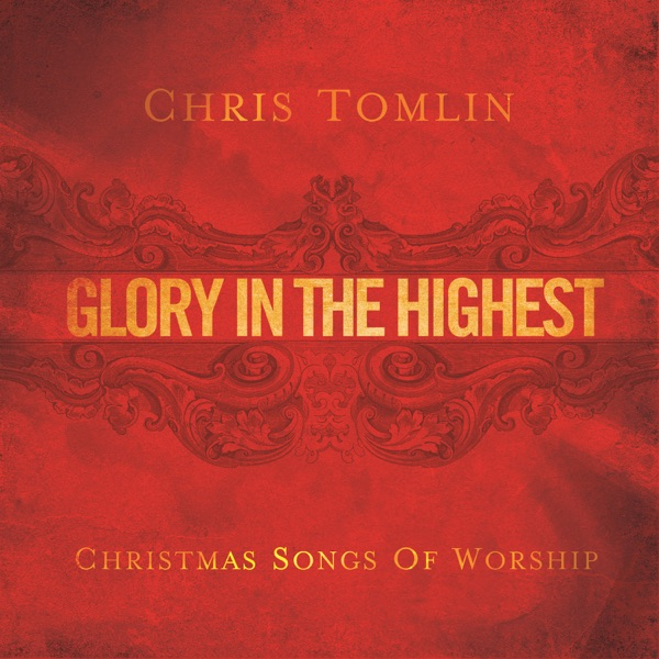 Chris Tomlin - Angels We Have Heard On High