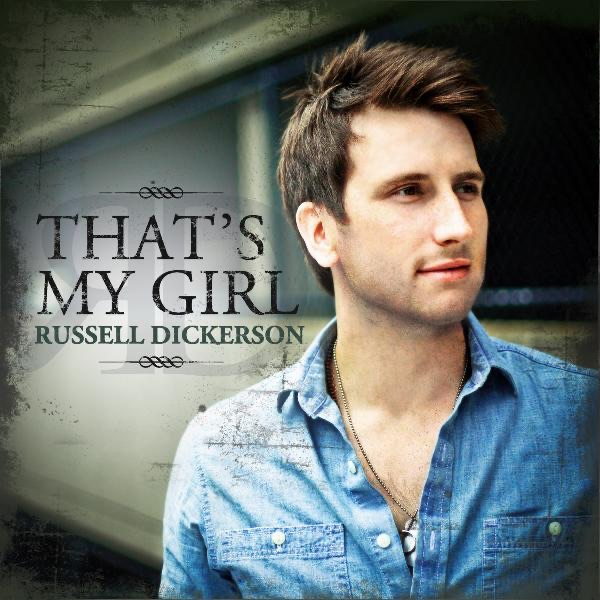Russell Dickerson - That's My Girl