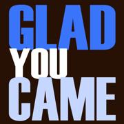 Glad You Came - DJ Motivator - DJ Motivator