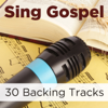 Sing Gospel: 30 Backing Tracks - ProSound Karaoke Band