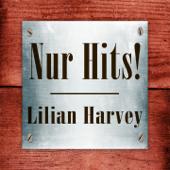 Lilian Harvey - Nur Hits!