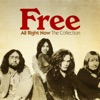 All Right Now: The Collection, Free