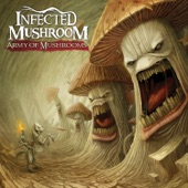 Infected Mushroom - Serve My Thirst