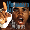 Geoffrey Giuliano - Muhammad Ali: His Life, His Words (Unabridged) artwork