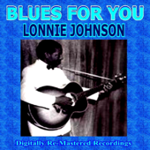 Blues For You - Lonnie Johnson