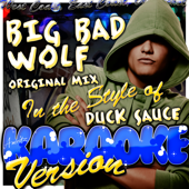 Big Bad Wolf [In the Style of Duck Sauce] [Karaoke Version]