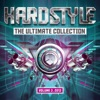 Hardstyle the Ultimate Collection 2013, Vol. 3