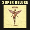 In Utero (20th Anniversary Super Deluxe)