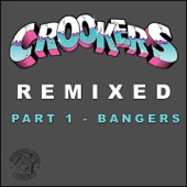Crookers Remixed, Pt. 1 (Bangers)