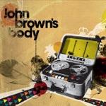 John Brown's Body - 3 Stupendous Vanities (feat. Vaughn Benjamin of Midnite) [Bonus Track]