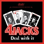 4 Jacks - I Don't Want to Be President