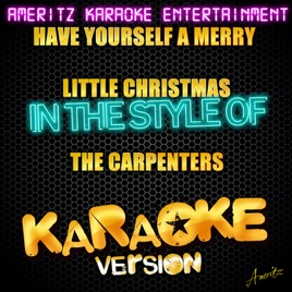 have yourself a merry little christmas in the style of the carpenters karaoke version single ameritz karaoke entertainment