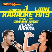 Drew's Famous #1 Latin Karaoke Hits: Sing like Grammy Artist Jerry Rivera