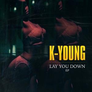 K-Young - God Must've Sent You feat. Lil Al B