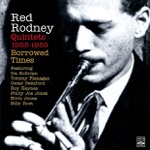 Red Rodney - You Better Go Now (feat. Ira Sullivan, Tommy Flanagan, Oscar Pettiford & Philly Joe Jones)