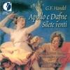 Handel, G.F.: Apollo E Dafne [Opera] - Silete Venti, Bernard Labadie, Les Violons du Roy, Karina Gauvin & Russell Braun