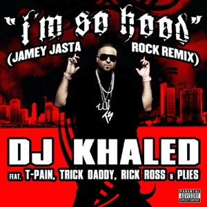 I'm So Hood (Jamey Jasta Remix) Mp3 Download