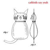 The Catbirds - Leaving Here