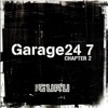 Garage 24/7 Chapter 2 - EP