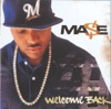 Welcome Back, Mase