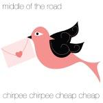 Chirpee, Chirpee, Cheap, Cheap - EP
