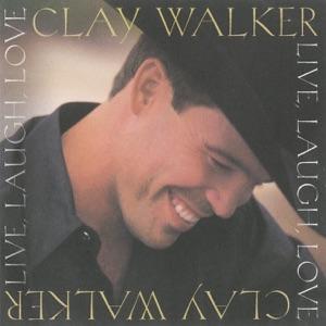 Clay Walker - Live, Laugh, Love - Line Dance Music