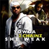 She Weak feat 2 Chainz Single