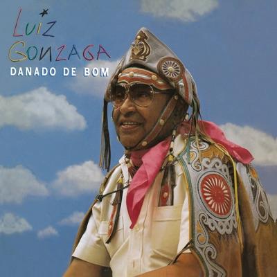 Danado de Bom - Luiz Gonzaga