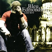 Bleu Edmondson - The Echo (Maybe Tonight)