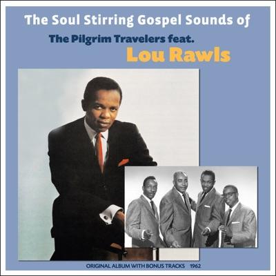 The Soul Stirring Gospel Sounds Of - Lou Rawls
