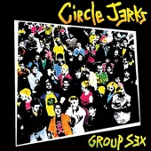 The Circle Jerks - Deny Everything