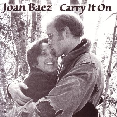 Carry It On - Joan Baez