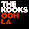 Ooh La - EP, The Kooks