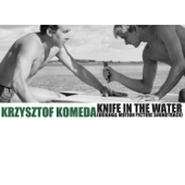 Knife in the Water (Original Motion Picture Soundtrack)