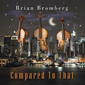 Brian Bromberg - If Ray Brown Was A Cowboy?