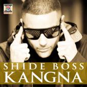 Kangna Feat. Dr. Zeus  Shide Boss - Shide Boss