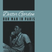 Dexter Gordon - Willow Weep For Me