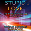Stupid Love (In the Style of Jason Derulo) Instrumental Version. - Urban Source Karaoke