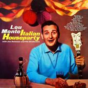 Italian Houseparty - Lou Monte - Lou Monte