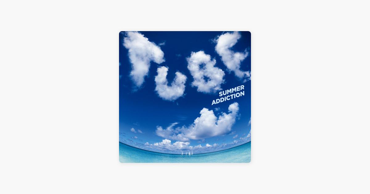TUBEの「SUMMER ADDICTION」をiT...