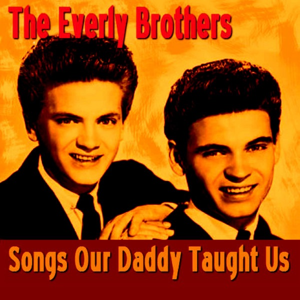 Songs Our Daddy Taught Us By The Everly Brothers On Apple. Boyfriend Quotes In Hindi. Beach Games Quotes. Book Quotes In Tamil. Quotes About Moving On And Letting Go Tagalog. Tumblr Quotes On Life Lessons. Christmas Quotes And Pictures. Tattoo Quotes Creativity. Positive Xmas Quotes
