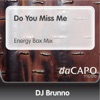 Do You Miss Me Energy Box Mix feat Jenny Single