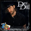 DERYL DODD-THINGS ARE FIXIN' TO GET REAL GOOD